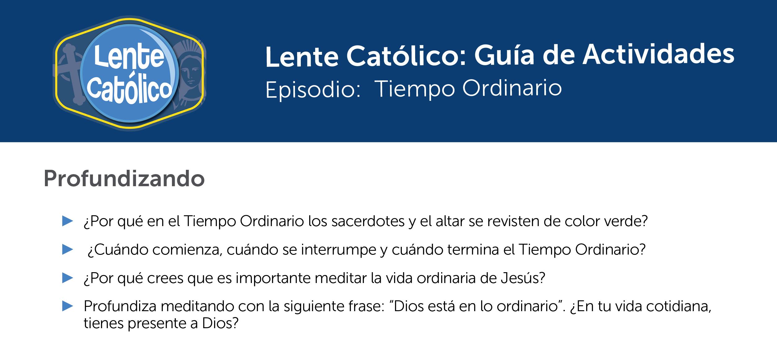 Tiempo Ordinario photo guide